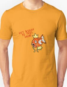 Magikarp... Pain! T-Shirt