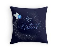 Hey, Listen! Throw Pillow