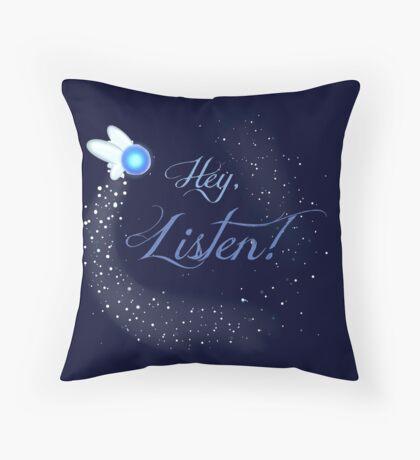 Hey, Listen! Throw Pillow