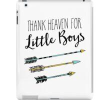 Thank Heaven for Little Boys iPad Case/Skin