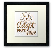 Adopt not shop PUPPY dog Framed Print