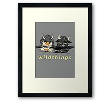 WildThings (The Sequel) Framed Print