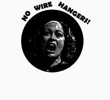 NO WIRE HANGERS! MOMMIE DEAREST Unisex T-Shirt