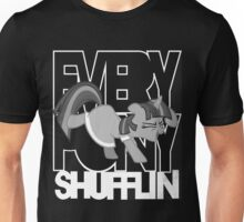 Everypony Shufflin in Greyscale!(For Black Shirt) Unisex T-Shirt