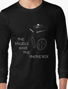 Superwho - The Angels have the phone box Long Sleeve T-Shirt
