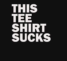 This Tee Shirt Sucks T-Shirt