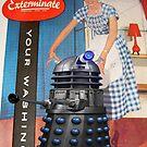 Exterminate .... your washing by VenusOak