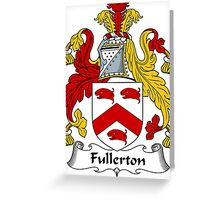 Fullerton Coat of Arms / Fullerton Family Crest Greeting Card
