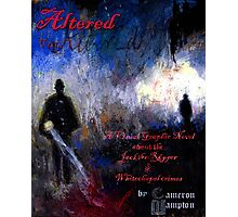 Altered, Final Cover Design Photographic Print