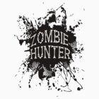 Zombie Hunter black grunge by thatstickerguy