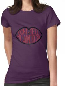Don't Tell Me What To Do - Black and Red Womens Fitted T-Shirt