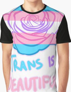 Trans Is Beautiful Graphic T-Shirt