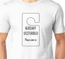 Already Disturbed - Please Come In Unisex T-Shirt