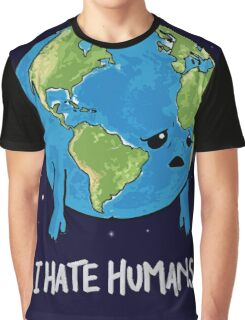 I Hate Humans Graphic T-Shirt