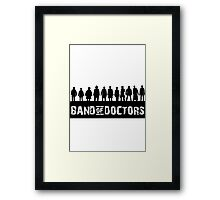 Band of Doctors Framed Print