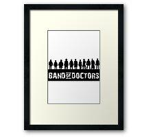 Band of Doctors Framed Print
