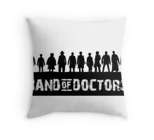 Band of Doctors Throw Pillow