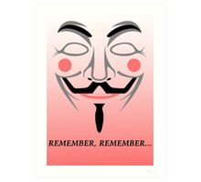 Remember remember Art Print