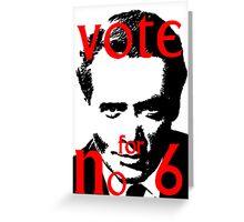 Vote #6 Greeting Card