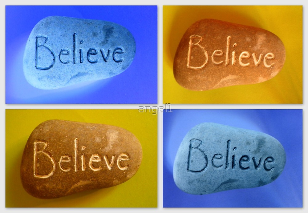 Believe! by ©The Creative  Minds