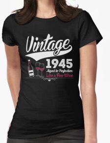 Vintage 1945 Aged To Perfection Like A Fine Wine T-Shirt