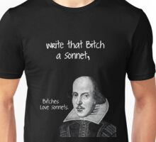 Shakespeare - Bitches Love Sonnets Unisex T-Shirt