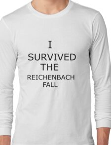 I Survived The Reichenbach Fall (no matter how barely) Long Sleeve T-Shirt