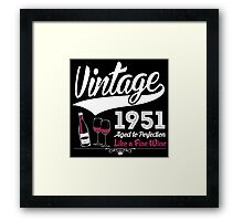 Vintage 1951 Aged To Perfection Like A Fine Wine Framed Print