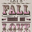 Lets Fall Back In Love by SJ-Graphics