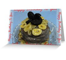 A Happy Birthday Banana Cake for you.... Greeting Card