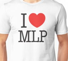 I LOVE MLP Unisex T-Shirt