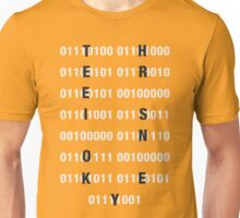 There is no key Unisex T-Shirt
