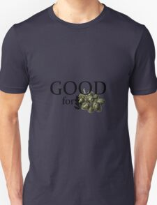 Good for Grapes T-Shirt