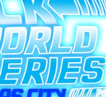 Back To The World Series!! Sticker