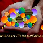 Thanks be to God for His indescribable Gift...(card) by mariatheresa