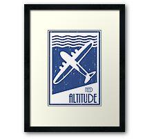 Need Altitude Framed Print