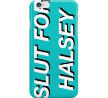 Slut For Halsey iPhone Case/Skin