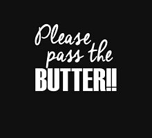 Please pass the BUTTER!! Women's Fitted Scoop T-Shirt
