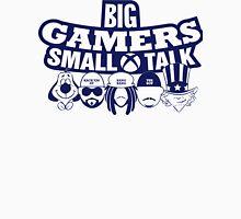 Big Gamers Small Talk T-Shirt