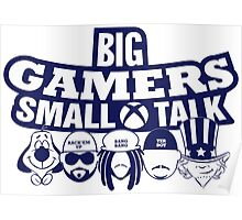 Big Gamers Small Talk Poster