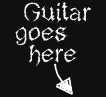 Guitar Goes Here by kylermartyn