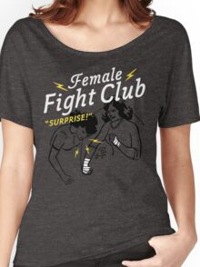 Female Fight Club Women's Relaxed Fit T-Shirt