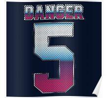 (5) Danger Poster