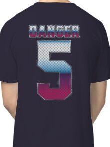 (5) Danger Classic T-Shirt