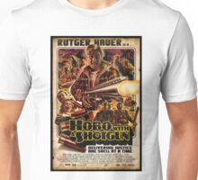 Hobo With a Shotgun Unisex T-Shirt