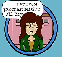Daria - I've Been Procrastinating All Day by SpecsomeEmilie