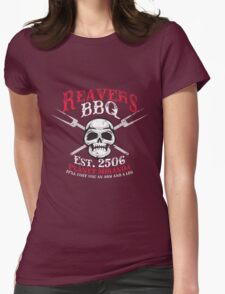Reaver's BBQ - It'll will cost you an arm and a leg. Womens Fitted T-Shirt