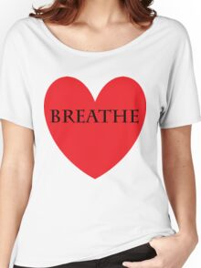 breathe love Women's Relaxed Fit T-Shirt