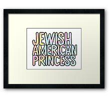 Jewish American Princess JAP Sticker Framed Print