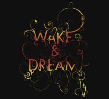 Wake & Dream by Sonja Wells